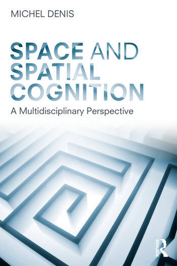 Space and Spatial Cognition A Multidisciplinary Perspective book cover