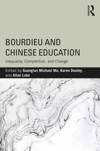 Bourdieu and Chinese Education Inequality, Competition, and Change book cover