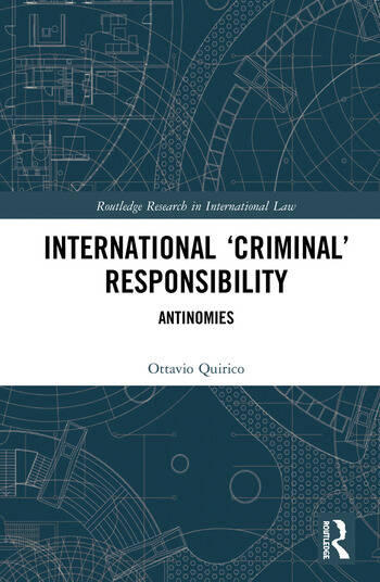 International 'Criminal' Responsibility Antinomies book cover