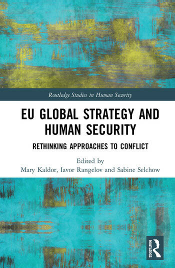 EU Global Strategy and Human Security Rethinking Approaches to Conflict book cover