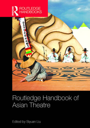 Routledge Handbook of Asian Theatre book cover