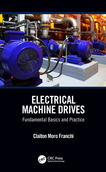 Electrical Machine Drives Fundamental Basics and Practice book cover