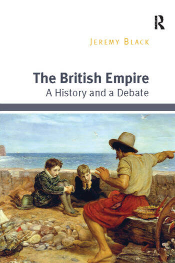 The British Empire A History and a Debate book cover