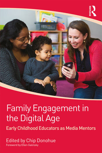 Family Engagement in the Digital Age Early Childhood Educators as Media Mentors book cover