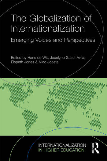 The Globalization of Internationalization Emerging Voices and Perspectives book cover