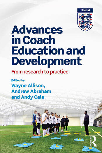 Advances in Coach Education and Development From research to practice book cover