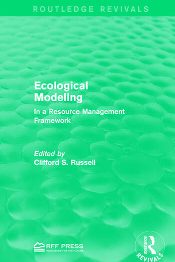 Ecological Modeling In a Resource Management Framework book cover