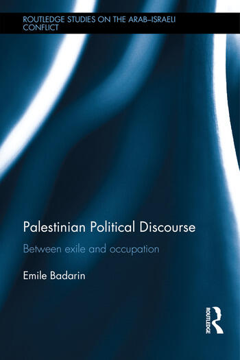 Palestinian Political Discourse Between Exile and Occupation book cover