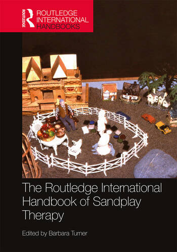 The Routledge International Handbook of Sandplay Therapy book cover