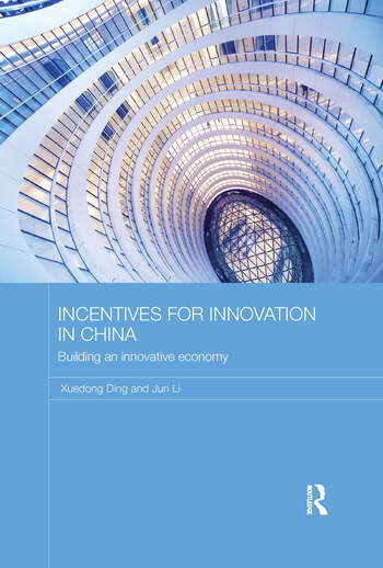 Incentives for Innovation in China Building an Innovative Economy book cover