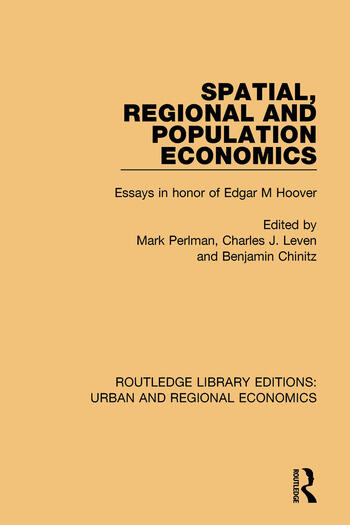 spatial regional and population economics essays in honor of  spatial regional and population economics essays in honor of edgar m hoover hardback routledge