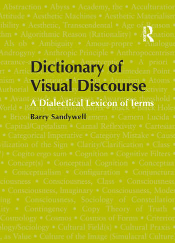 Dictionary of Visual Discourse A Dialectical Lexicon of Terms book cover