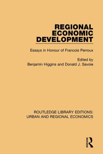 Regional Economic Development Essays in Honour of Francois Perroux book cover