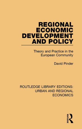 Regional Economic Development and Policy Theory and Practice in the European Community book cover