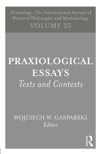 Praxiological Essays Texts and Contexts book cover