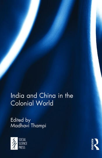 India and China in the Colonial World book cover