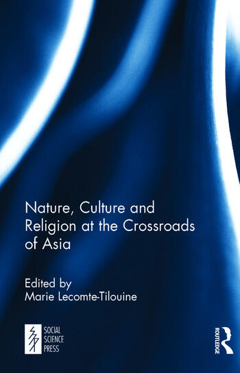 Nature, Culture and Religion at the Crossroads of Asia book cover