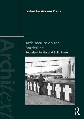 Architecture on the Borderline Boundary Politics and Built Space book cover
