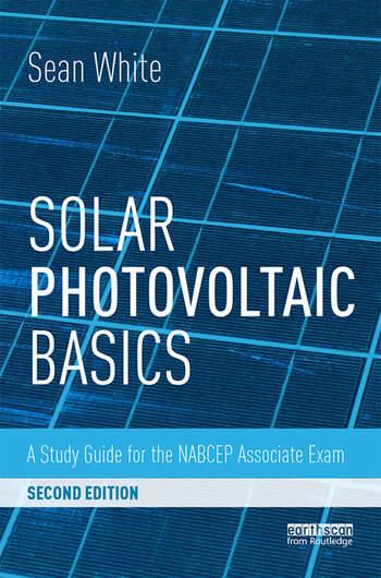 Solar Photovoltaic Basics A Study Guide for the NABCEP Associate Exam book cover