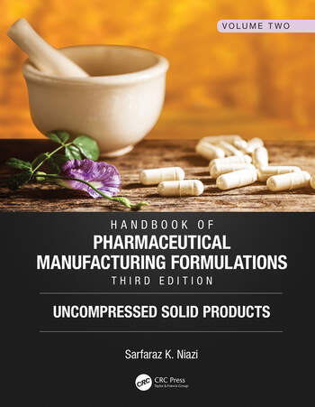 Handbook of Pharmaceutical Manufacturing Formulations, Third Edition Volume Two, Uncompressed Solid Products book cover