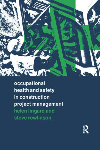 Occupational Health and Safety in Construction Project Management book cover