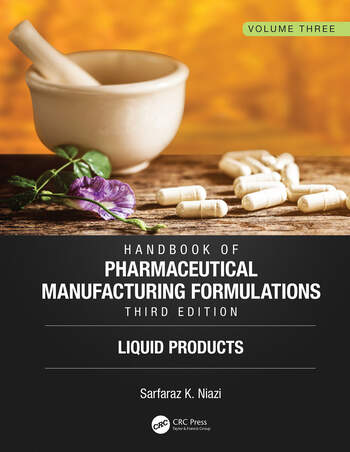 Handbook of Pharmaceutical Manufacturing Formulations, Third Edition Volume Three, Liquid Products book cover