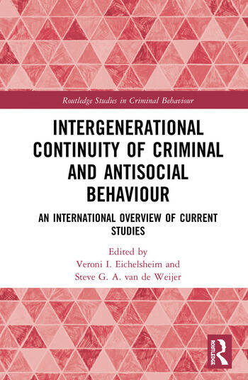 Intergenerational Continuity of Criminal and Antisocial Behaviour An International Overview of Studies book cover