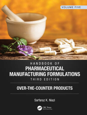 Handbook of Pharmaceutical Manufacturing Formulations, Third Edition Volume Five, Over-the-Counter Products book cover