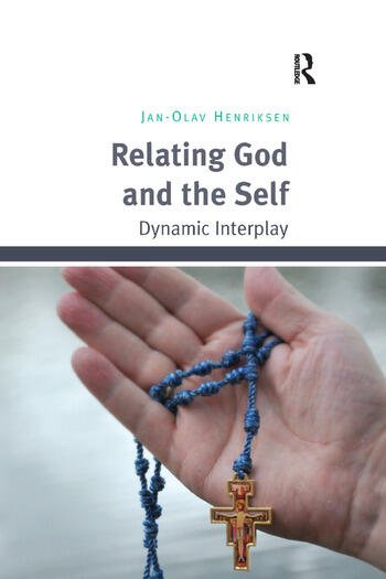 Relating God and the Self Dynamic Interplay book cover