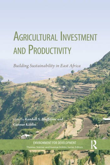 Agricultural Investment and Productivity Building Sustainability in East Africa book cover