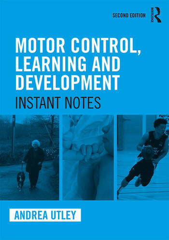 Motor Control, Learning and Development Instant Notes, 2nd Edition book cover