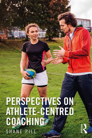 Perspectives on Athlete-Centred Coaching book cover