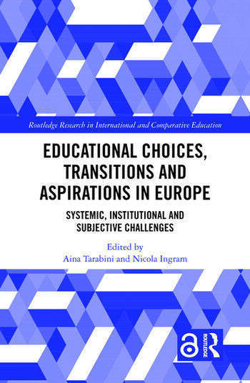 Educational Choices, Transitions and Aspirations in Europe Systemic, Institutional and Subjective Challenges book cover