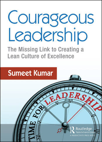 Courageous Leadership The Missing Link to Creating a Lean Culture of Excellence book cover
