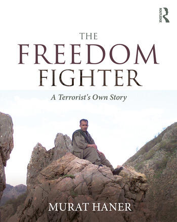 The Freedom Fighter A Terrorist's Own Story book cover