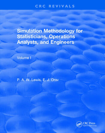 Simulation Methodology for Statisticians, Operations Analysts, and Engineers (1988) book cover