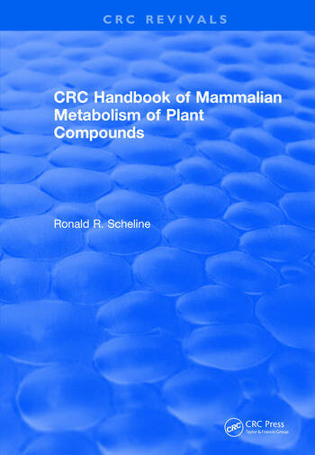 Handbook of Mammalian Metabolism of Plant Compounds (1991) book cover