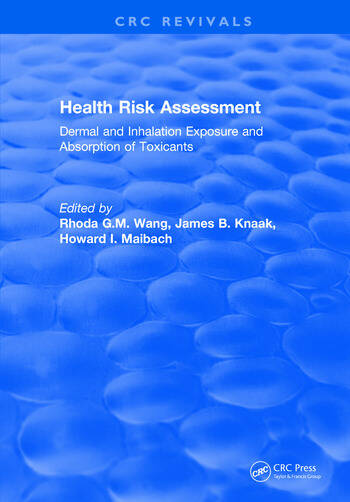 Health Risk Assessment Dermal and Inhalation Exposure and Absorption of Toxicants book cover
