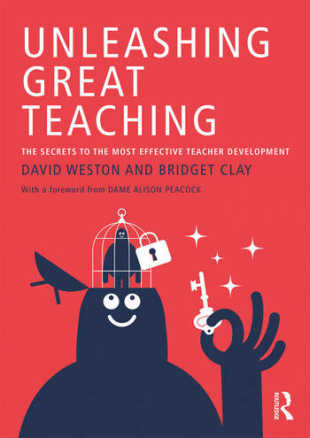 Unleashing Great Teaching The Secrets to the Most Effective Teacher Development book cover
