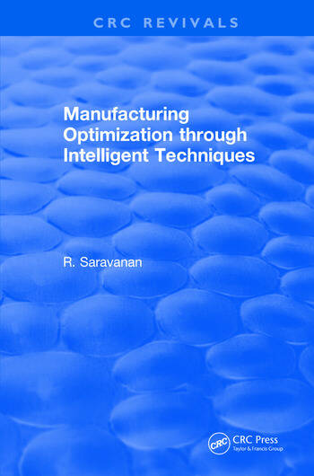 Manufacturing Optimization through Intelligent Techniques (2006) book cover
