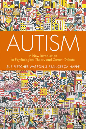 Autism A New Introduction to Psychological Theory and Current Debate book cover