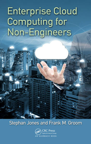 Enterprise Cloud Computing for Non-Engineers book cover