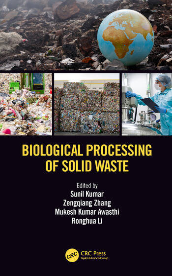 Biological Processing of Solid Waste book cover