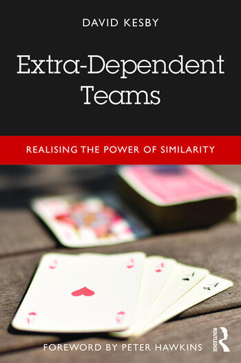 Extra-Dependent Teams Realising the Power of Similarity book cover