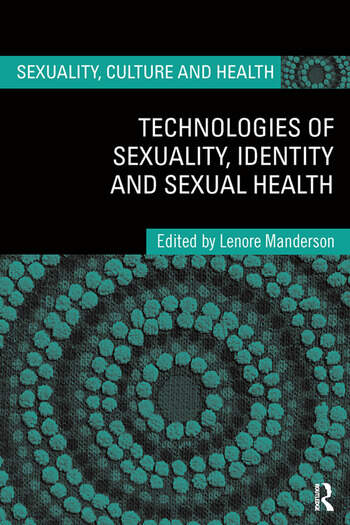Technologies of Sexuality, Identity and Sexual Health book cover