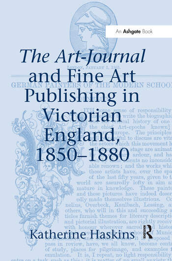 The Art-Journal and Fine Art Publishing in Victorian England, 1850–1880 book cover