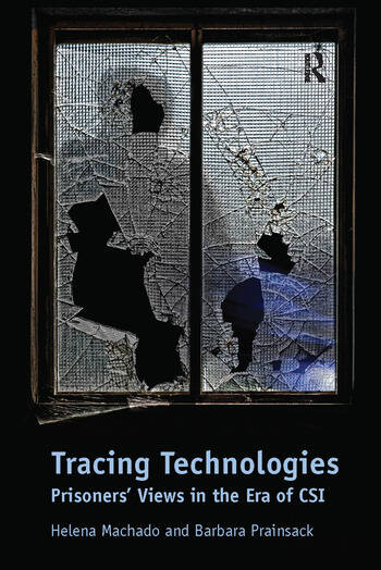 Tracing Technologies Prisoners' Views in the Era of CSI book cover