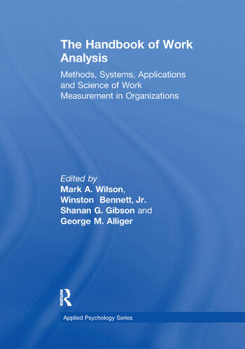 The Handbook of Work Analysis Methods, Systems, Applications and Science of Work Measurement in Organizations book cover