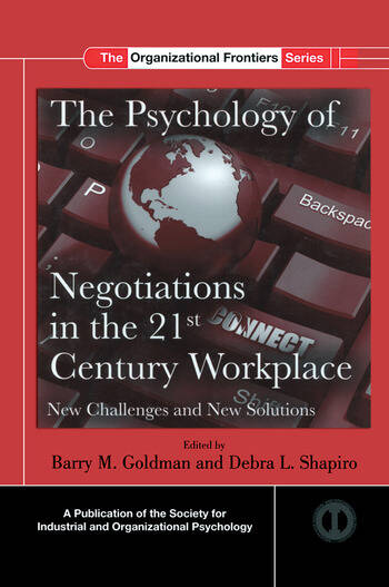 The Psychology of Negotiations in the 21st Century Workplace New Challenges and New Solutions book cover