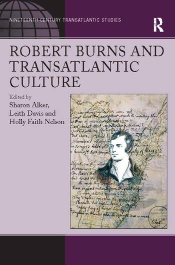 Robert Burns and Transatlantic Culture book cover